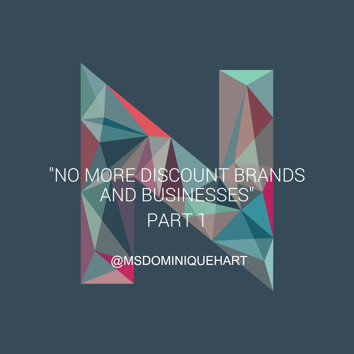 """No More Discount Brands and Businesses Part 1"""
